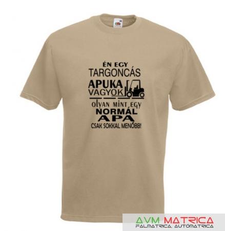 Én egy targoncás apuka vagyok... póló - AVM Matrica 176c4742c2