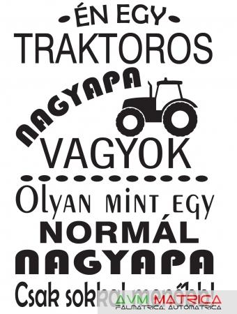Én egy traktoros nagyapa vagyok... póló - AVM Matrica bcb1c72253